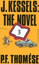 J. Kessels: the novel