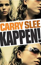 Kappen! - Slee, Carry